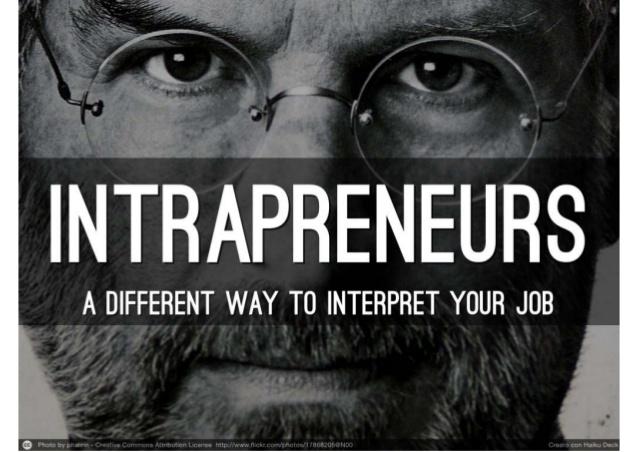 intrapreneurs-entreprenenurs-at-work-1-638
